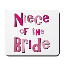 Niece of the Bride Wedding Mousepad