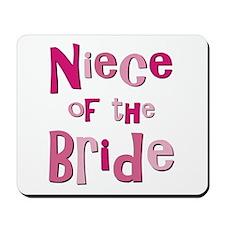 Niece of the Bride Wedding Mousepad