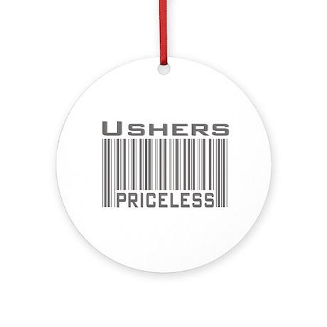 Ushers Priceless Ornament (Round)