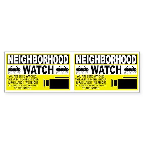 Neighborhood Watch Bumper Sticker