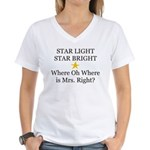 Where oh Where is Mrs. Right? Women's V-Neck T-Shi