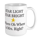 Where oh Where is Mrs. Right? Large Mug
