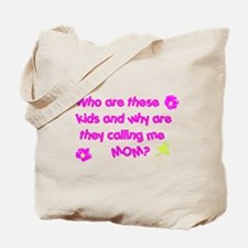 Who Are These Kids...Mom? Tote Bag