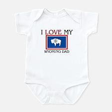 I Love My Wyoming Dad Infant Bodysuit
