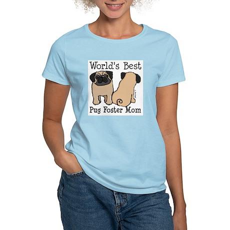 World's Best Pug Foster Mom Women's Light T-Shirt