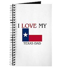 I Love My Texas Dad Journal