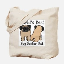 World's Best Pug Foster Dad Tote Bag