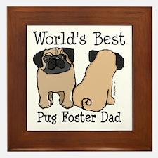 World's Best Pug Foster Dad Framed Tile