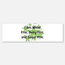 Dairy, Wheat, & Sugar Free Bumper Bumper Bumper Sticker