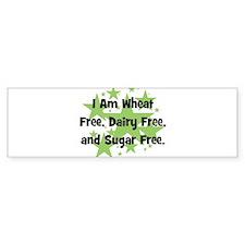 Dairy, Wheat, & Sugar Free Bumper Bumper Sticker