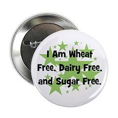 "Dairy, Wheat, & Sugar Free 2.25"" Button"