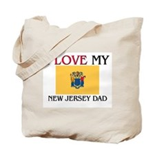I Love My New Jersey Dad Tote Bag