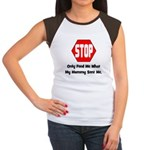 Only Feed Me What Mommy Sent Women's Cap Sleeve T-