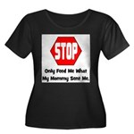 Only Feed Me What Mommy Sent Women's Plus Size Sco