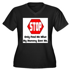 Only Feed Me What Mommy Sent Women's Plus Size V-N