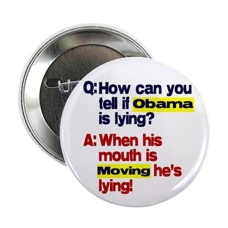 "Obama Lies 2.25"" Button"