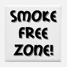 Smoke Free Zone! Tile Coaster
