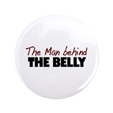 """Man Behind the Belly 3.5"""" Button"""