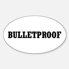 Bulletproof Oval Decal