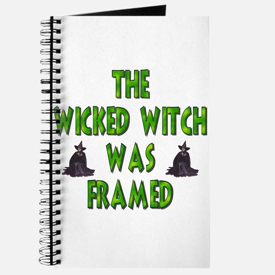 The Wicked Witch Was Framed Journal
