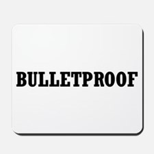 Bulletproof Mousepad