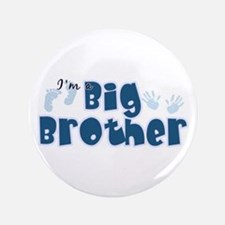 "Im A Big Brother 3.5"" Button"