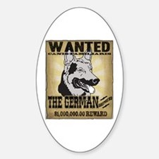 Wanted: The German Shepherd Oval Decal