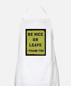 Be Nice Or Leave BBQ Apron