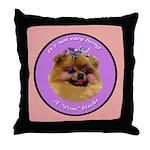 Pomeranian Bitch! Throw Pillow