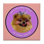 Pomeranian Bitch! Tile Coaster