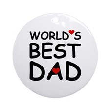 WORLD'S BEST DAD Ornament (Round)