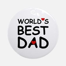 WORLD'S BEST DAD Ornament (Round)