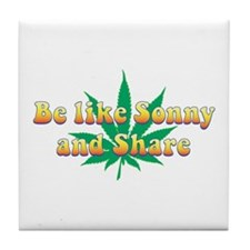 Be Like Sonny and Share Tile Coaster