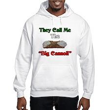They Call Me The Big Cannoli Hoodie