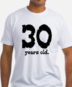 30 Years Old Shirt