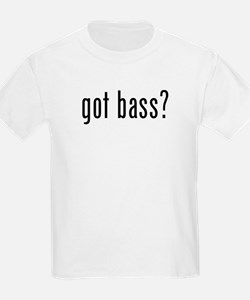 got bass? T-Shirt