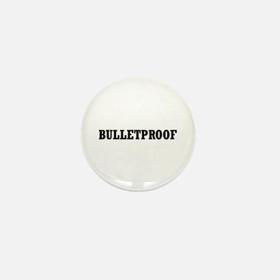 Bulletproof Mini Button