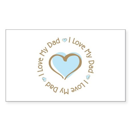 I Love my Dad Blue Heart Rectangle Sticker