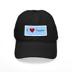 I LOVE TAYLOR Black Cap