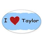 I LOVE TAYLOR Oval Sticker (10 pk)