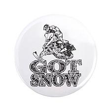 "Got Snow Distressed black 3.5"" Button"
