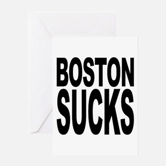 Boston Sucks Greeting Card
