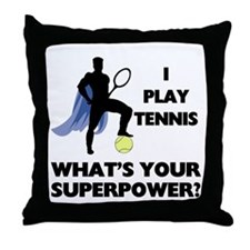 Tennis Superpower Throw Pillow