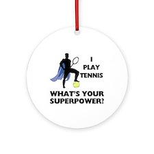 Tennis Superpower Ornament (Round)