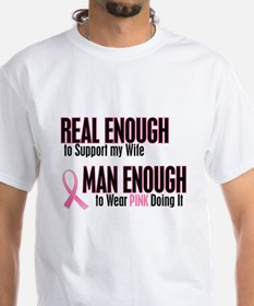 Real Enough Man Enough 1 (Wife) Shirt