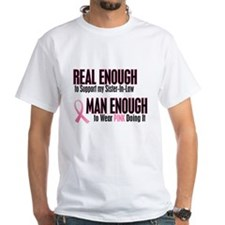 Real Enough Man Enough 1 (Sister-In-Law) Shirt