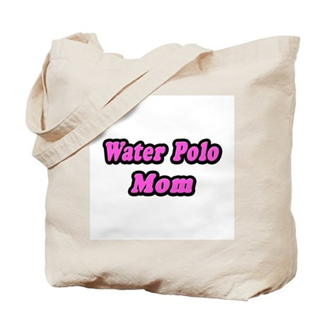 """Water Polo Mom (Pink)"" Tote Bag"