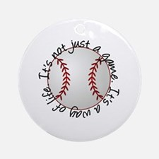 Baseball for Life Ornament (Round)