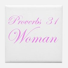 Pink Proverbs 31 Woman Tile Coaster