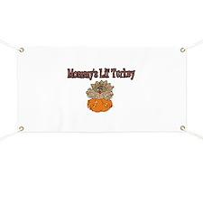 Cute Mommy's lil turkey Banner